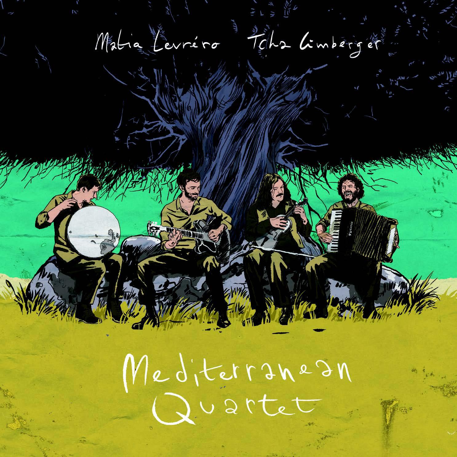 Matia Levréro & Tcha Limberger Mediterranean Quartet